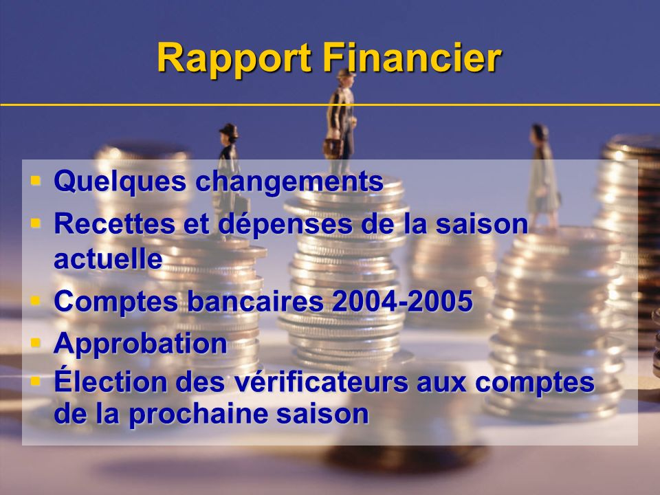 Rapport Financier Quelques changements
