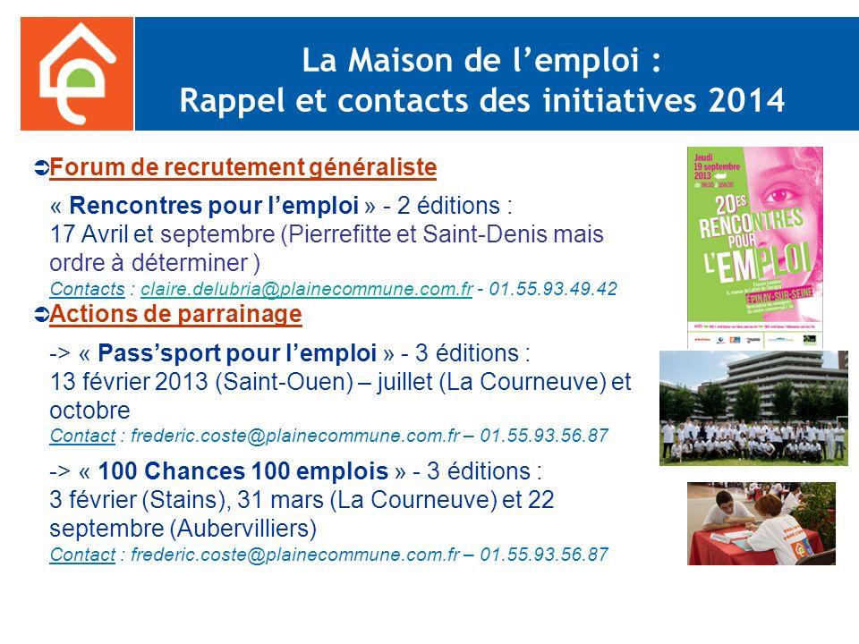 La Maison de l'emploi : Rappel et contacts des initiatives 2014