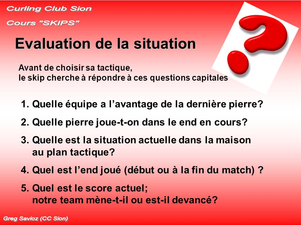 Evaluation de la situation
