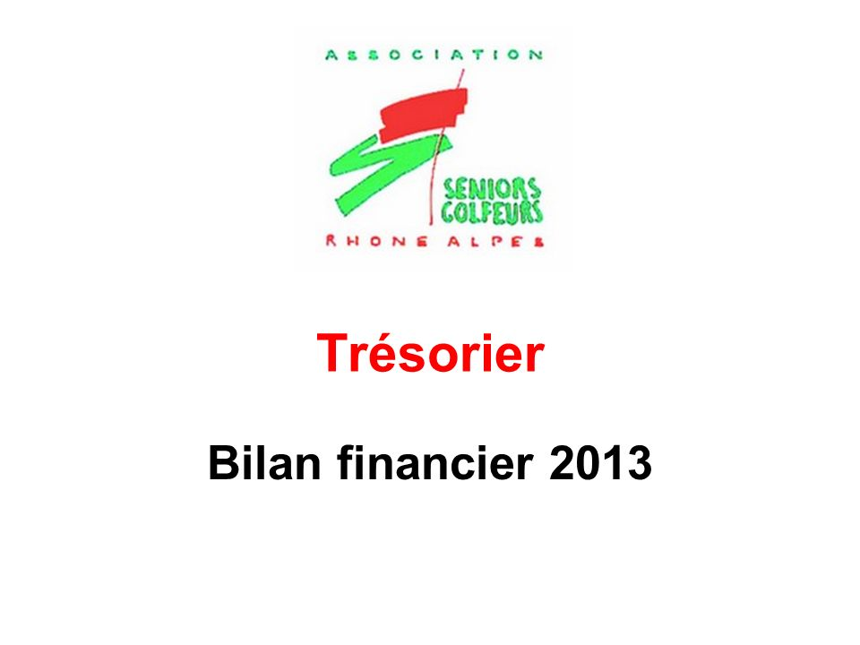 Trésorier Bilan financier 2013