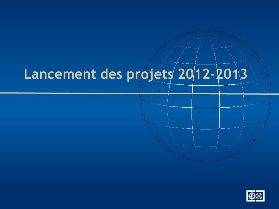 Lancement des projets 2012-2013