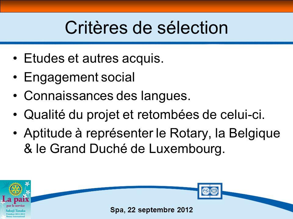 Critères de sélection Etudes et autres acquis. Engagement social