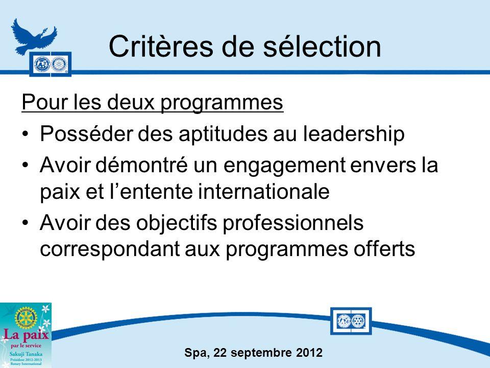 Critères de sélection Pour les deux programmes