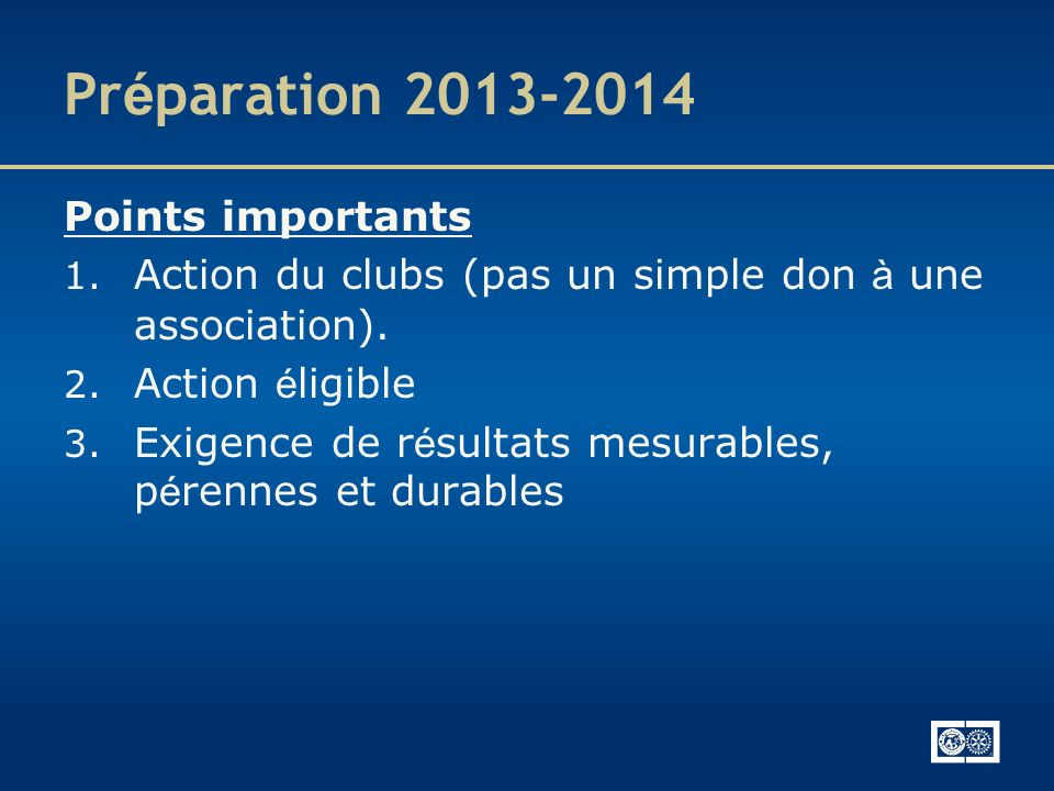 Préparation 2013-2014 Points importants