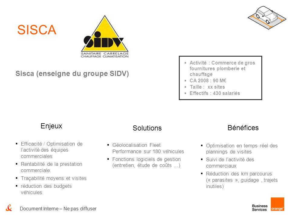 SISCA Sisca (enseigne du groupe SIDV) Enjeux Solutions Bénéfices