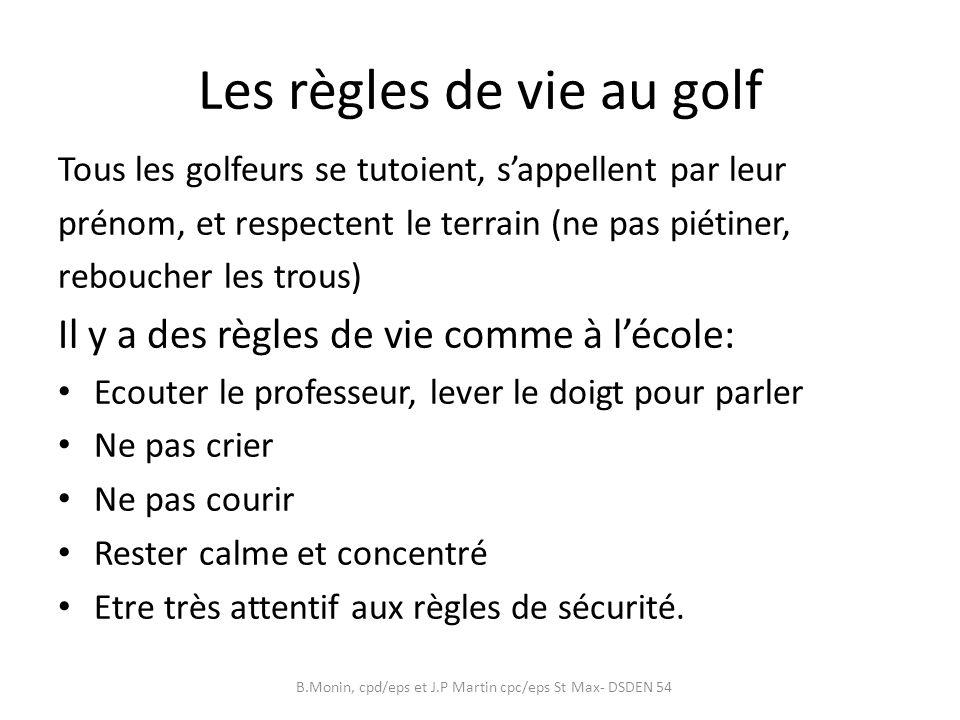 Les règles de vie au golf