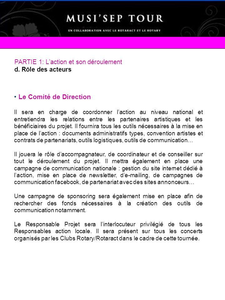 Le Comité de Direction PARTIE 1: L'action et son déroulement