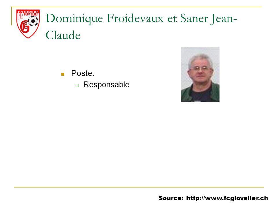 Dominique Froidevaux et Saner Jean-Claude