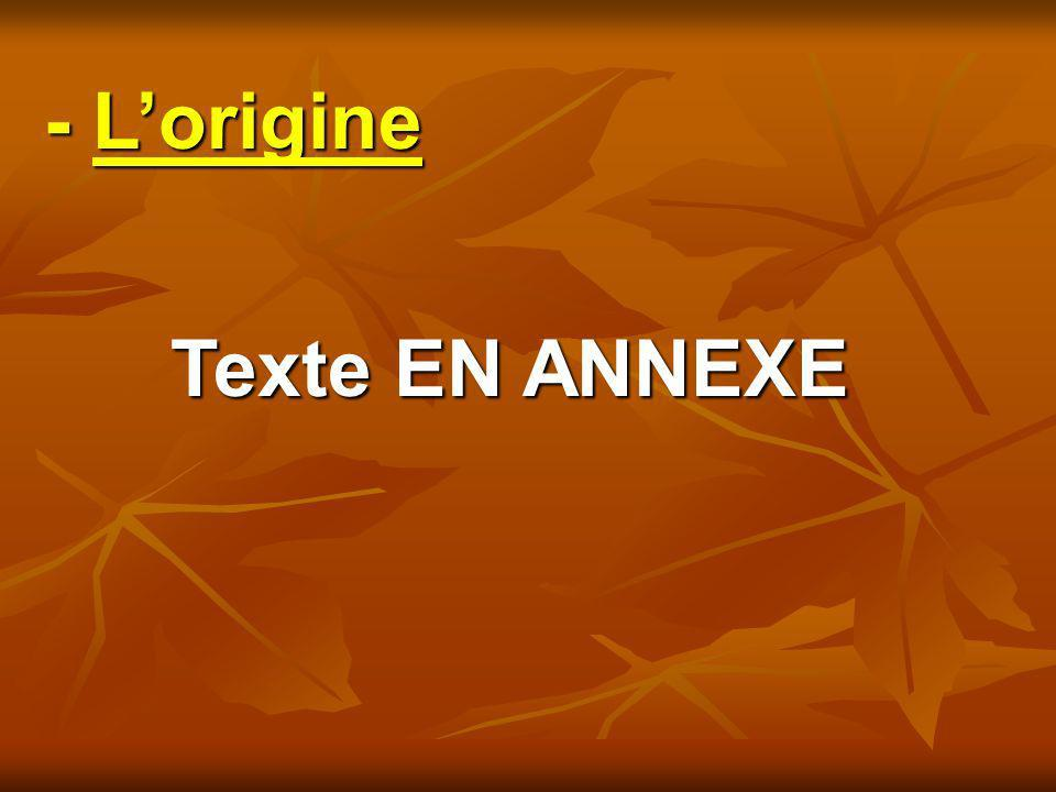 - L'origine Texte EN ANNEXE