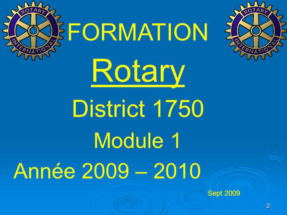 FORMATION Rotary. District 1750. Module 1.