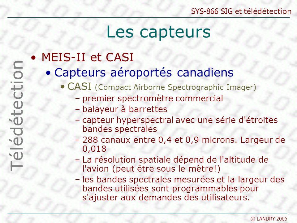 Les capteurs Télédétection MEIS-II et CASI