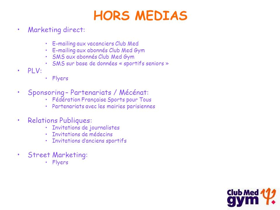 HORS MEDIAS Marketing direct: PLV: