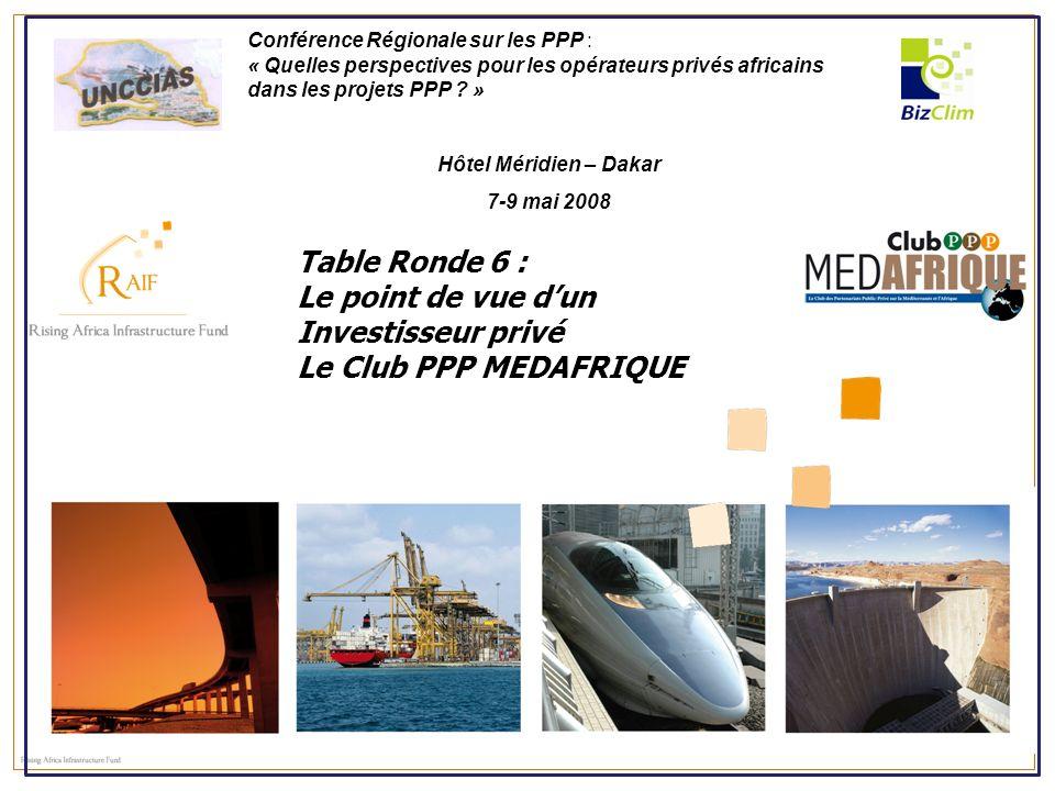 Le point de vue d'un Investisseur privé Le Club PPP MEDAFRIQUE