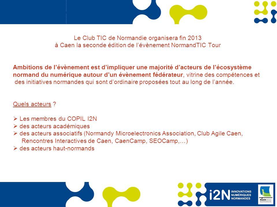 Le Club TIC de Normandie organisera fin 2013