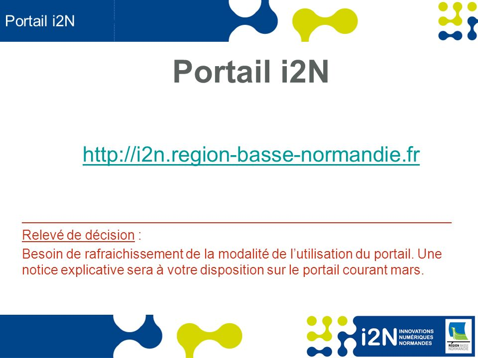 Portail i2N http://i2n.region-basse-normandie.fr Portail i2N