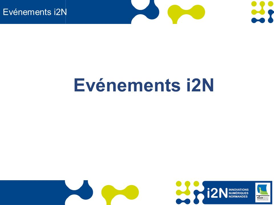 Evénements i2N Evénements i2N