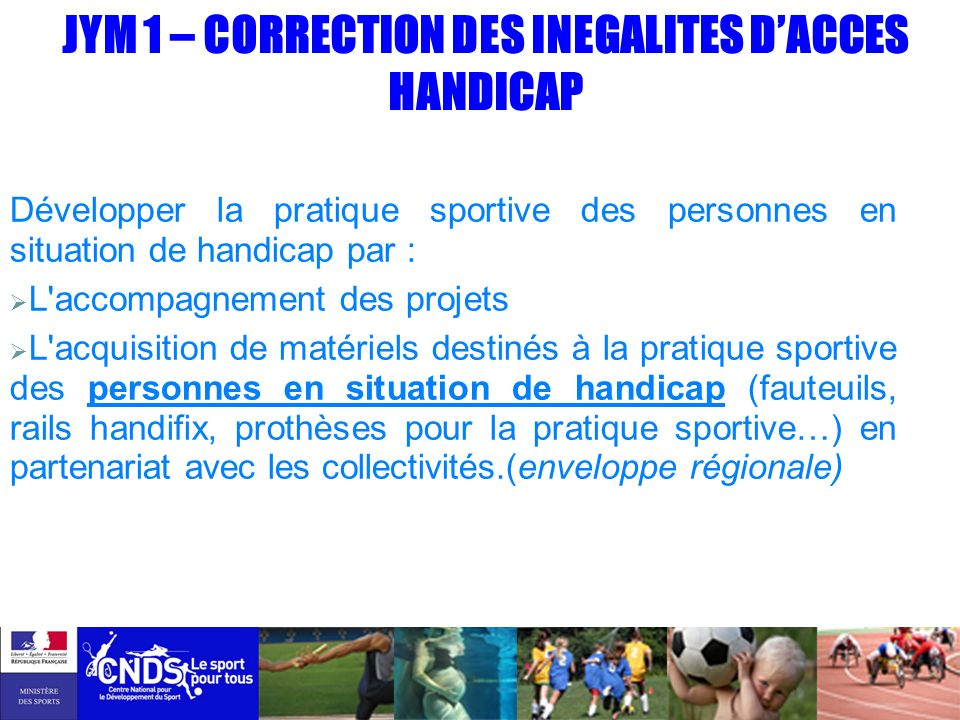 JYM 1 – CORRECTION DES INEGALITES D'ACCES
