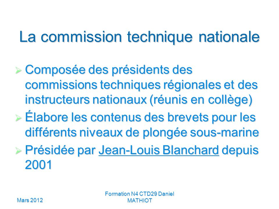 La commission technique nationale