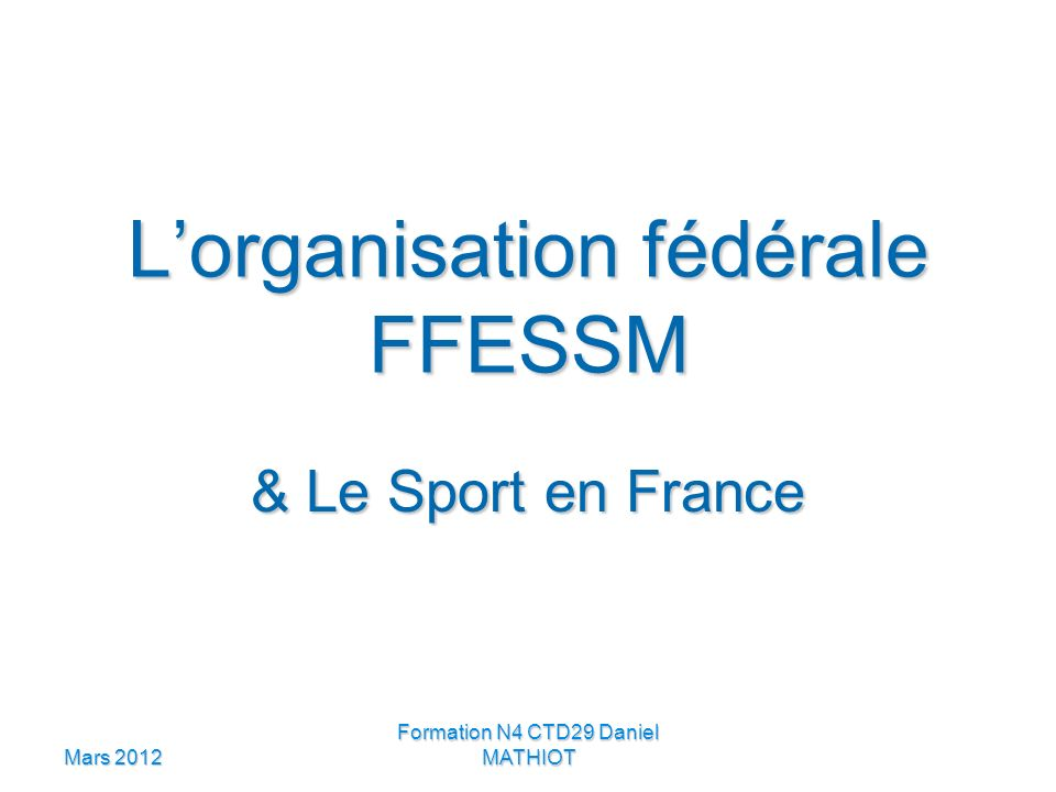 L'organisation fédérale FFESSM
