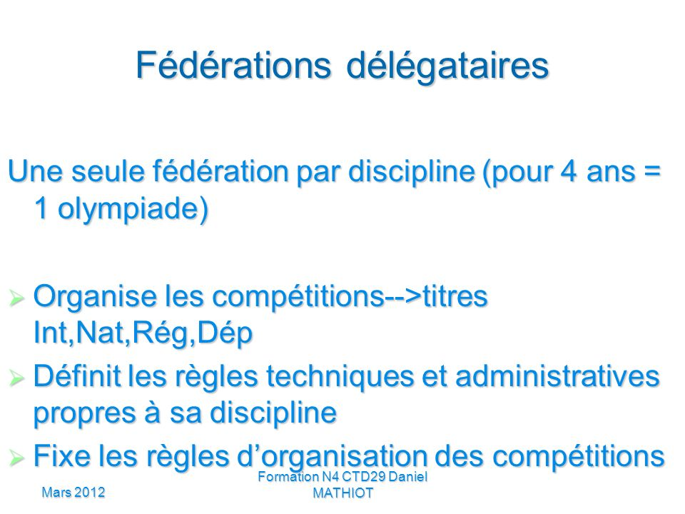 Fédérations délégataires