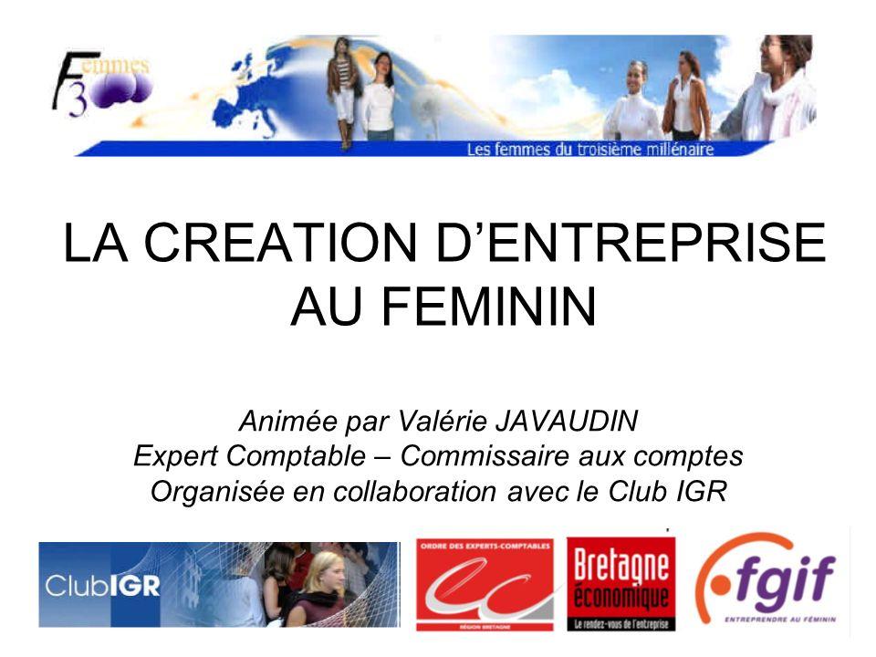 LA CREATION D'ENTREPRISE AU FEMININ