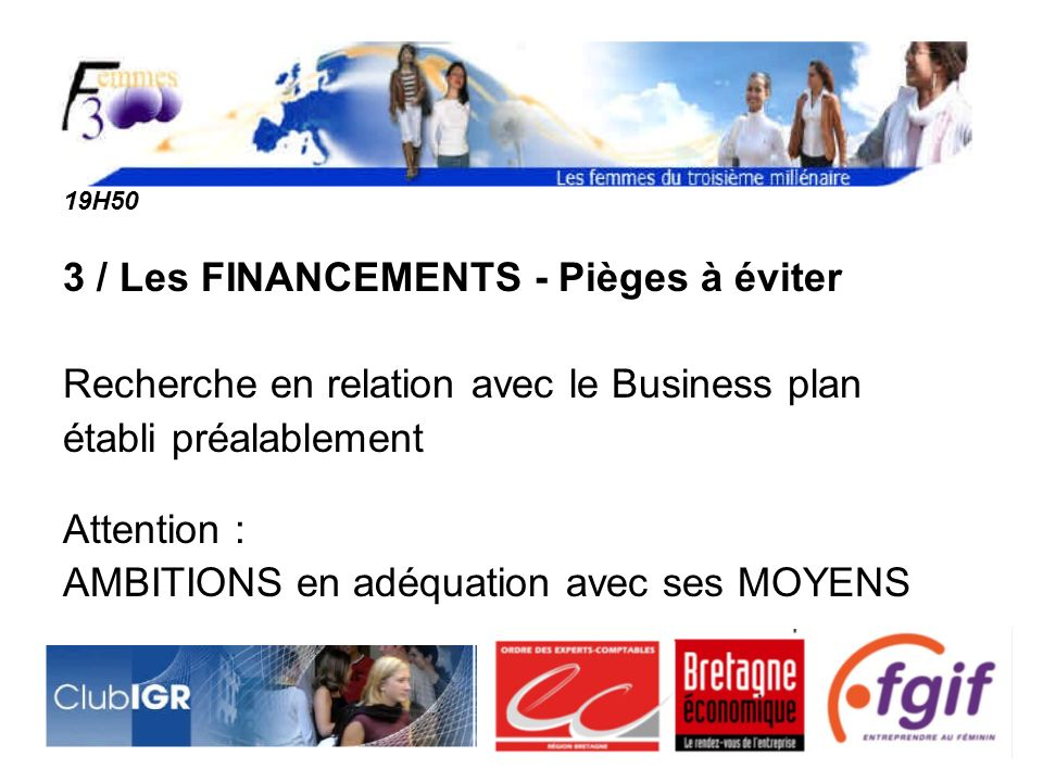 3 / Les FINANCEMENTS - Pièges à éviter