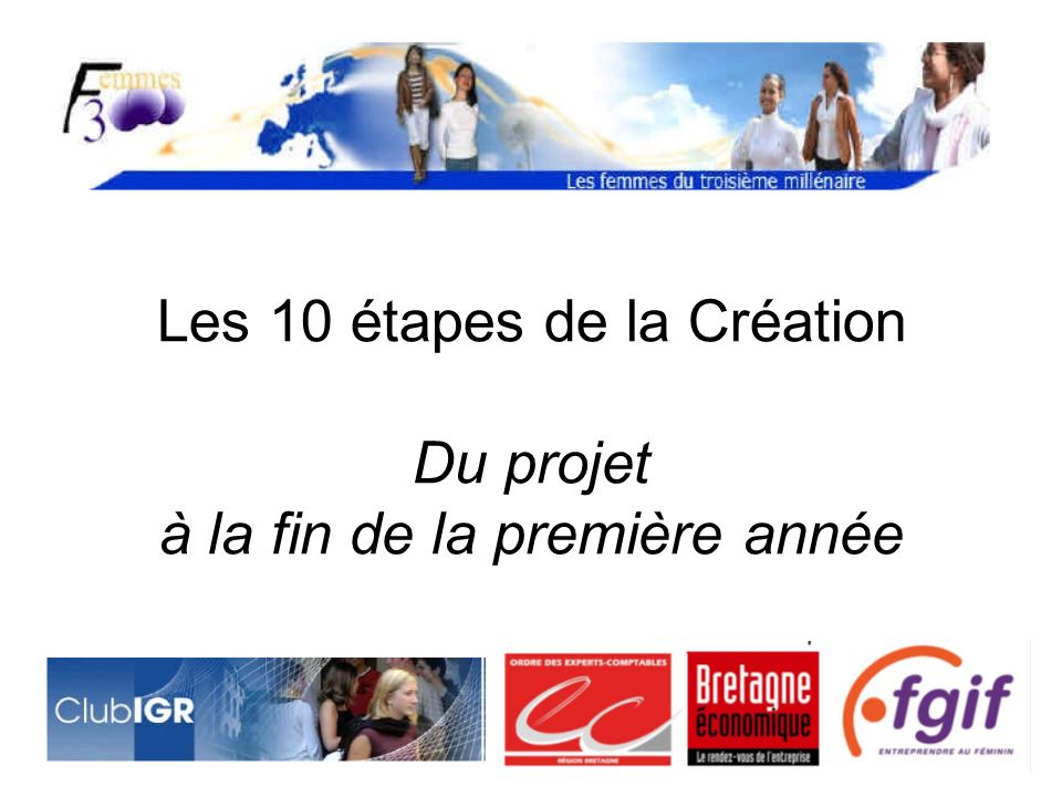 Les 10 étapes de la Création Du projet à la fin de la première année