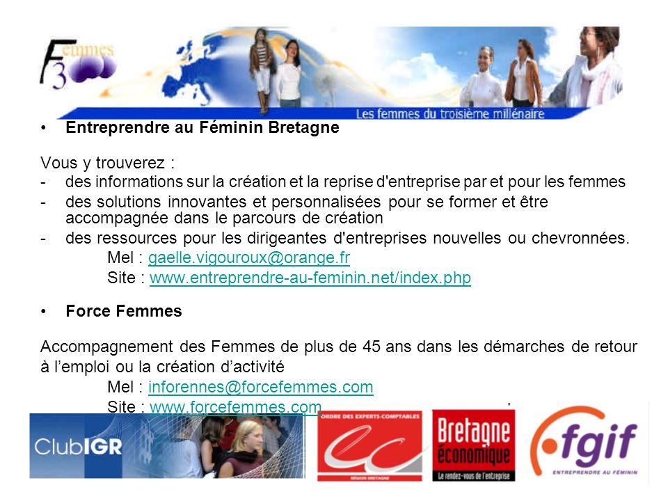 Entreprendre au Féminin Bretagne Vous y trouverez :
