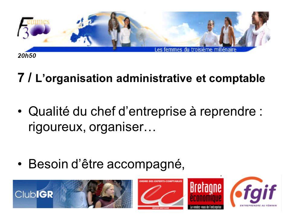 7 / L'organisation administrative et comptable