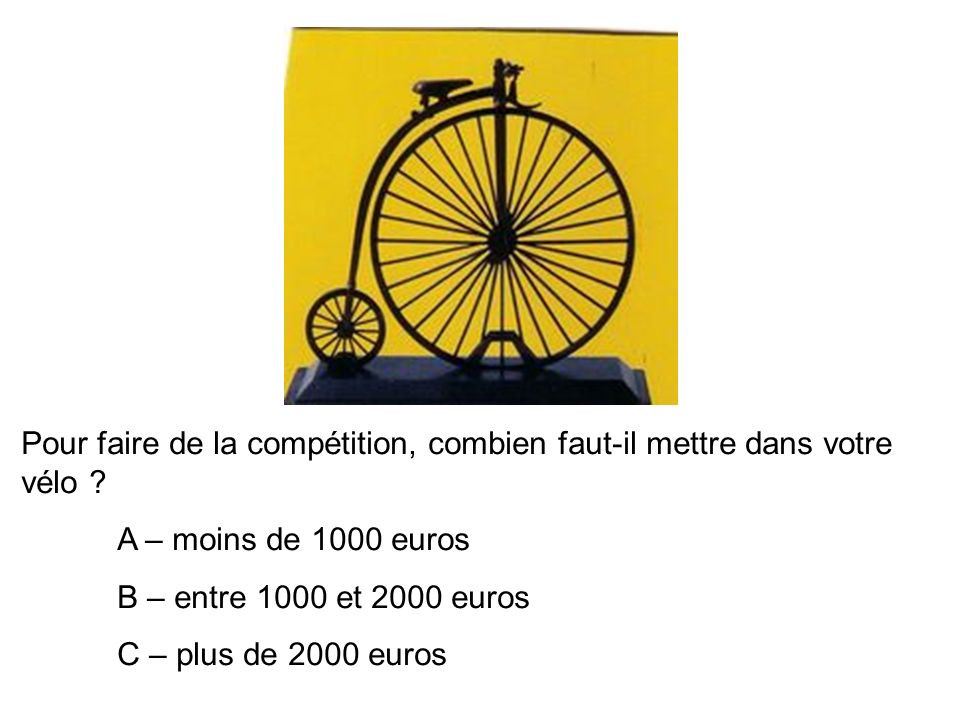 Pour faire de la compétition, combien faut-il mettre dans votre vélo