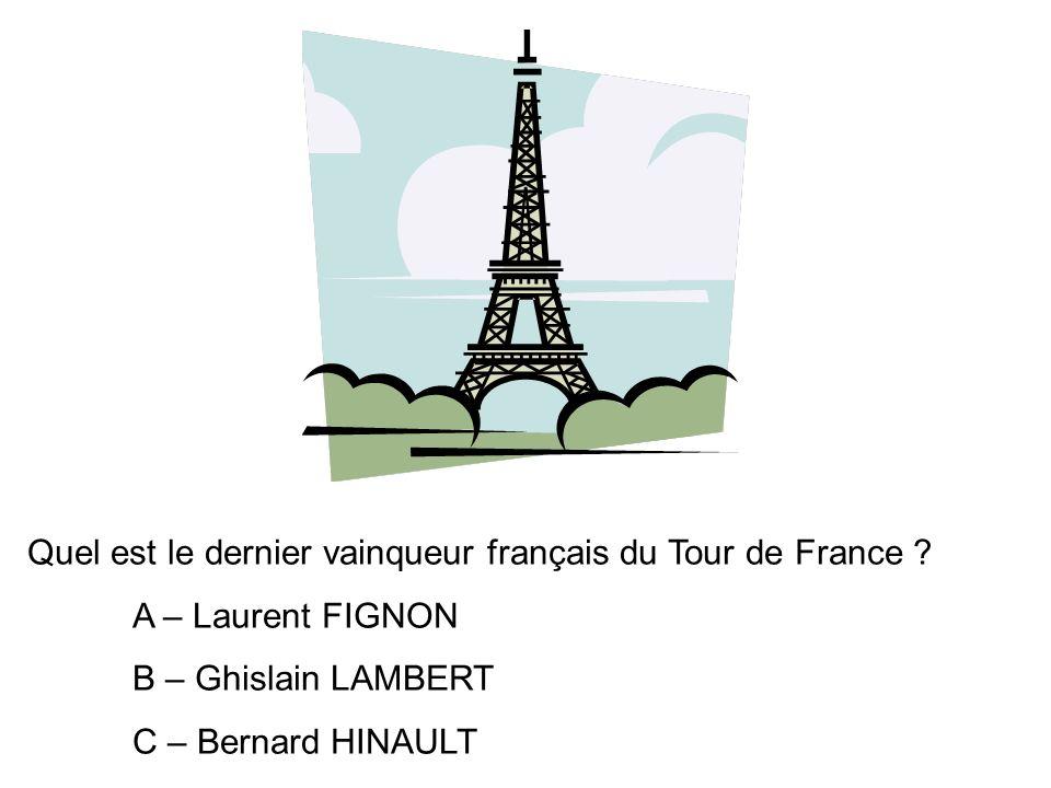 Quel est le dernier vainqueur français du Tour de France