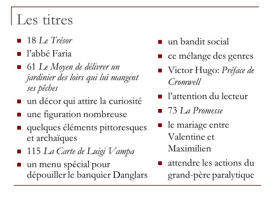 Les titres 18 Le Trésor l'abbé Faria