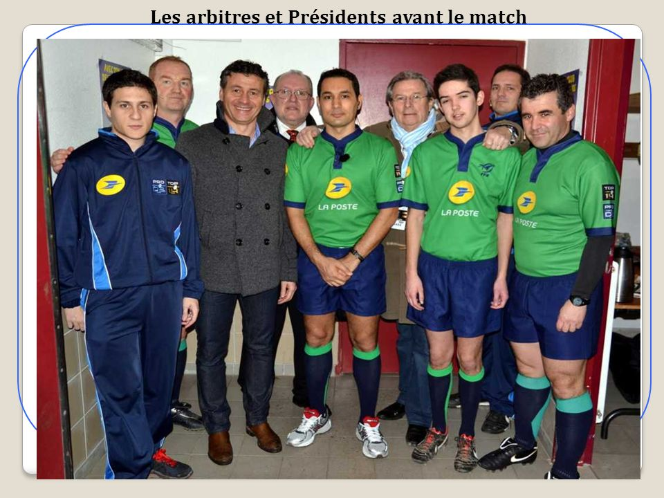 Les arbitres et Présidents avant le match