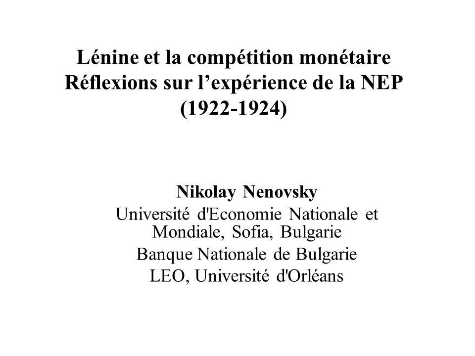Lénine et la compétition monétaire Réflexions sur l'expérience de la NEP (1922-1924)