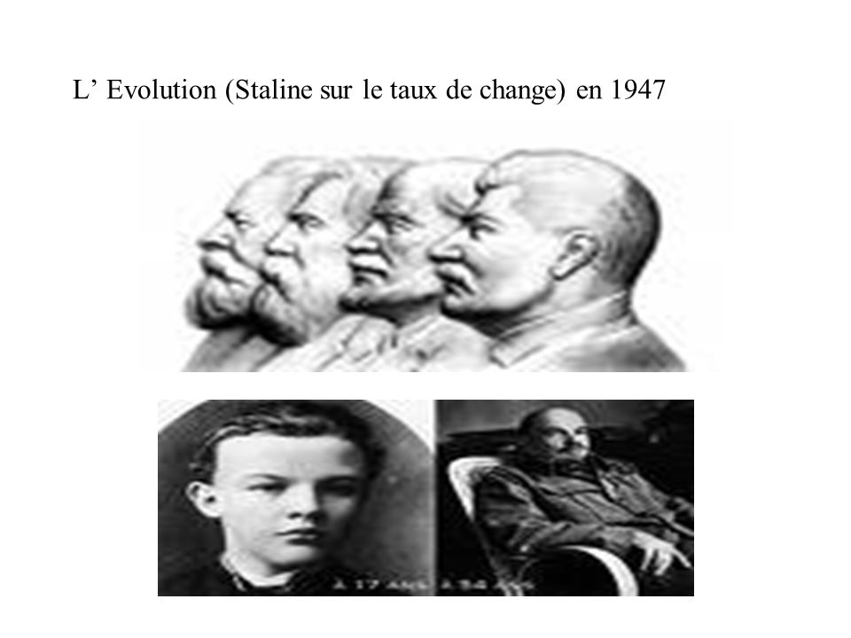L' Evolution (Staline sur le taux de change) en 1947