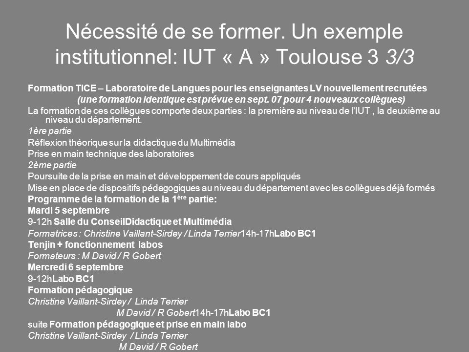 Nécessité de se former. Un exemple institutionnel: IUT « A » Toulouse 3 3/3