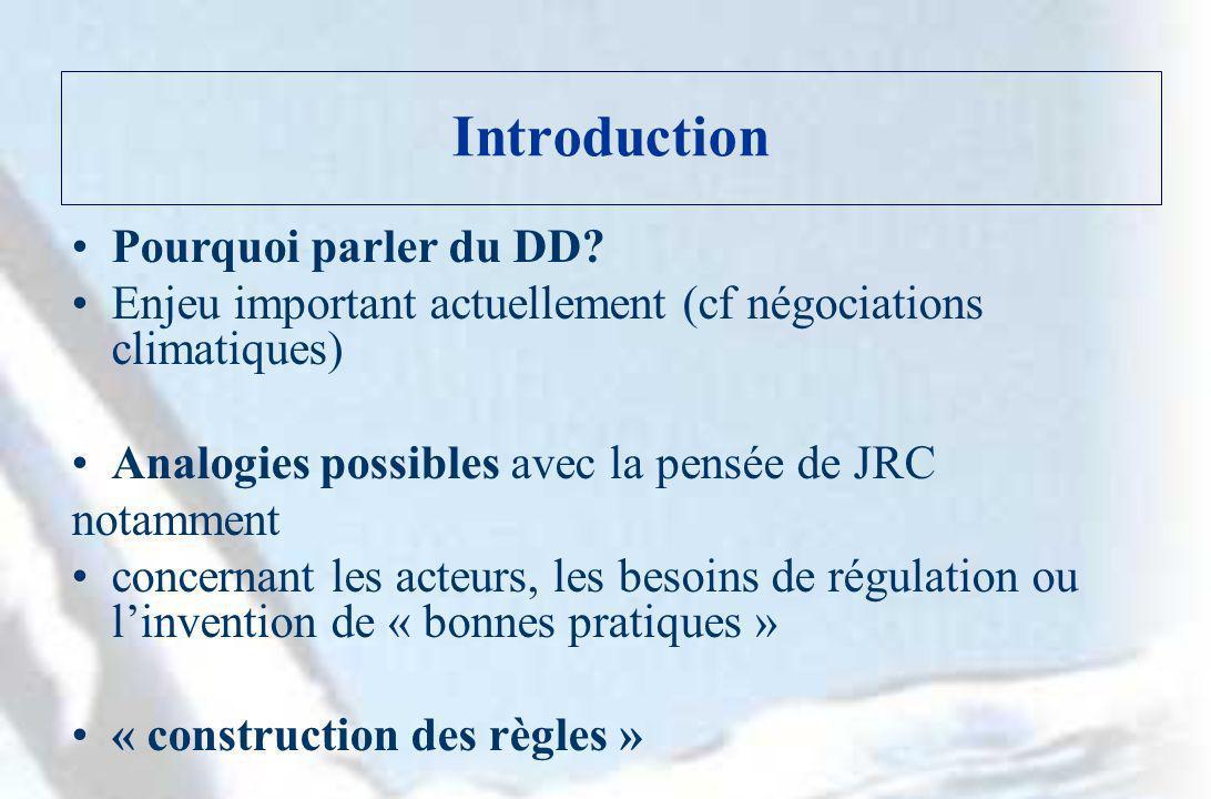 Introduction Pourquoi parler du DD