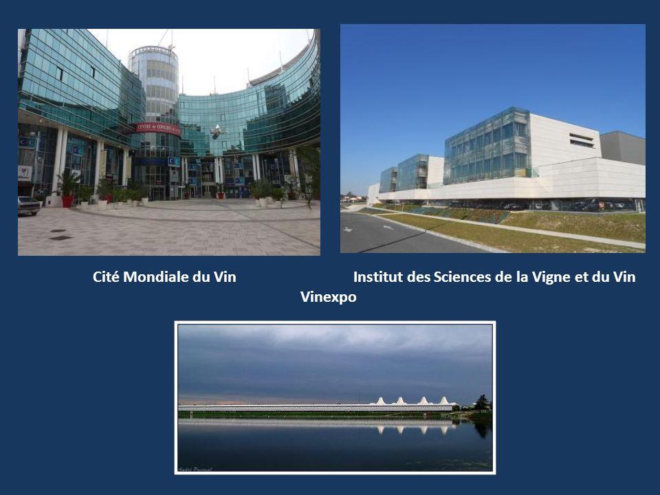 Cité Mondiale du Vin Institut des Sciences de la Vigne et du Vin