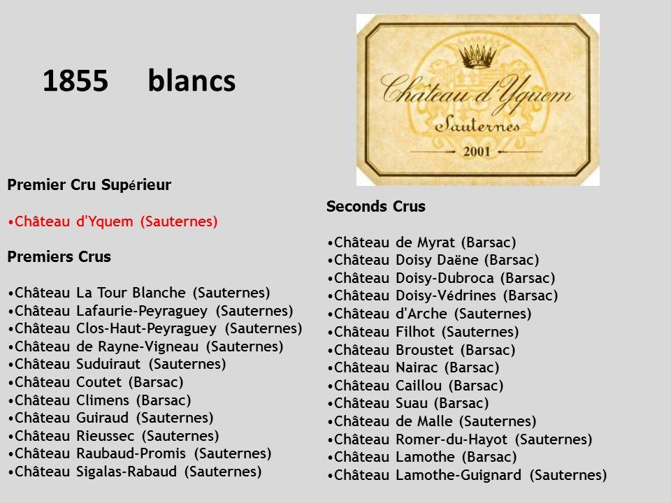 1855 blancs Premier Cru Supérieur Château d Yquem (Sauternes)