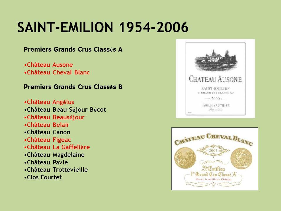 SAINT-EMILION 1954-2006 Premiers Grands Crus Classés A Château Ausone