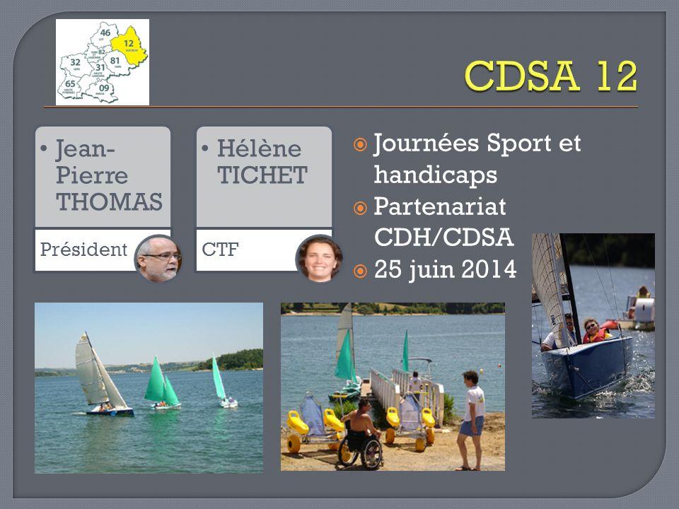 CDSA 12 Journées Sport et handicaps Partenariat CDH/CDSA 25 juin 2014