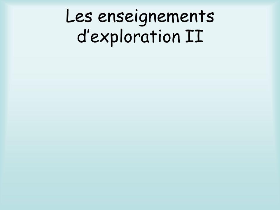 Les enseignements d'exploration II