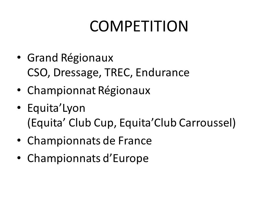 COMPETITION Grand Régionaux CSO, Dressage, TREC, Endurance