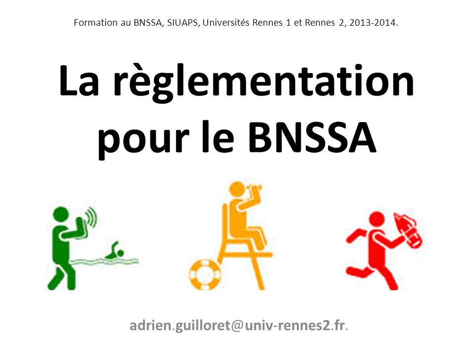 La règlementation pour le BNSSA
