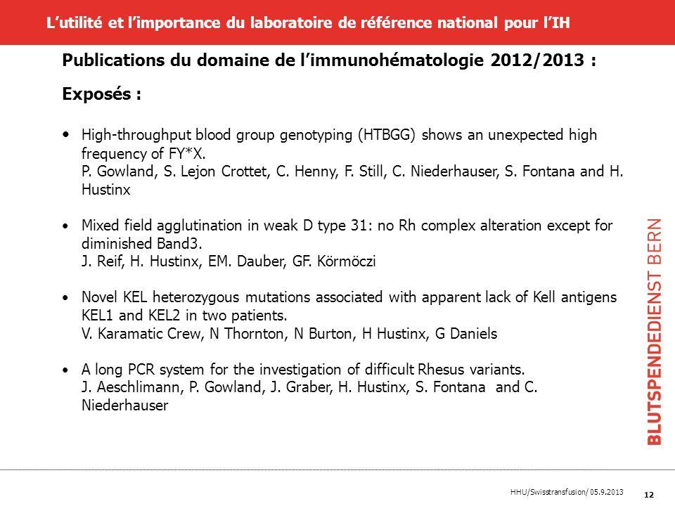 Publications du domaine de l'immunohématologie 2012/2013 : Exposés :