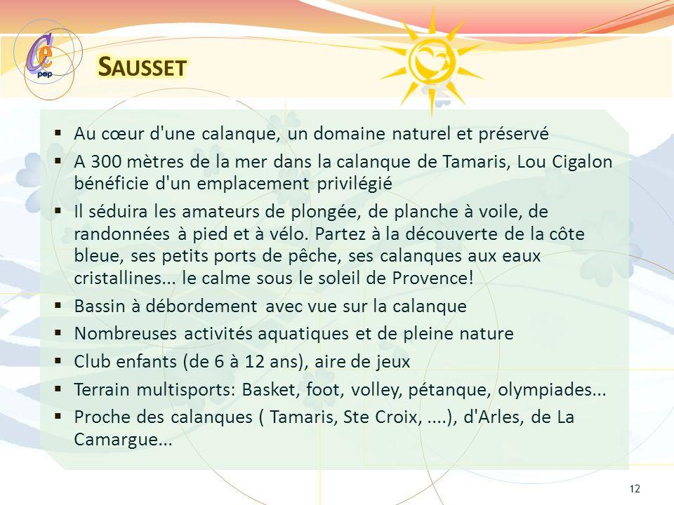 e C Sausset Au cœur d une calanque, un domaine naturel et préservé