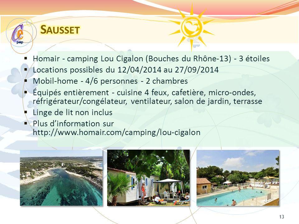 Sausset pep. e. C. Homair - camping Lou Cigalon (Bouches du Rhône-13) - 3 étoiles. Locations possibles du 12/04/2014 au 27/09/2014.