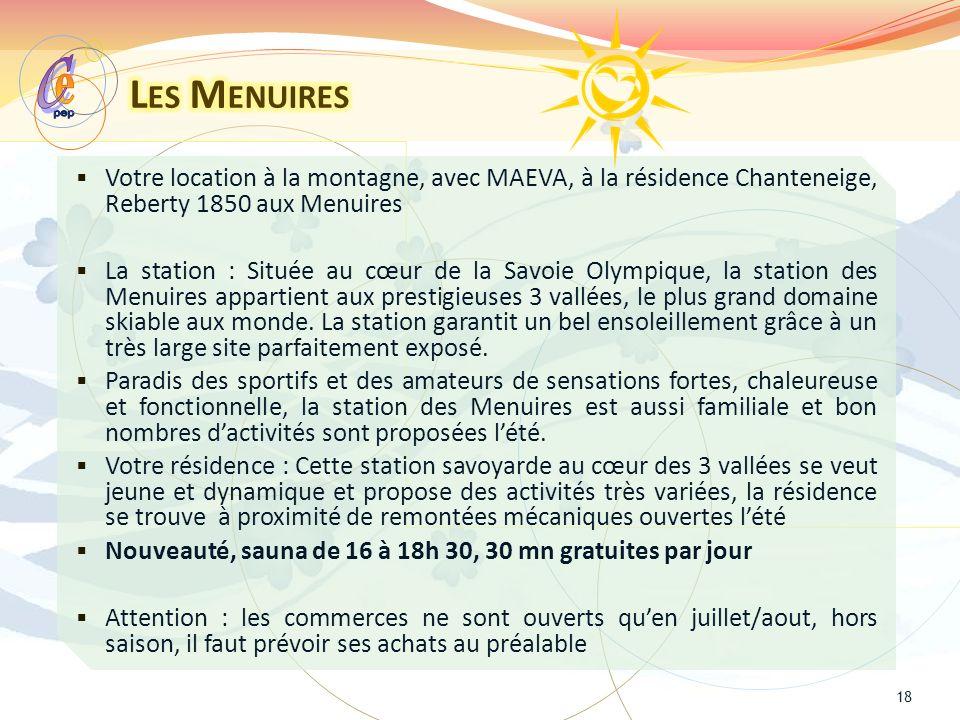 pep e. C. Les Menuires. Votre location à la montagne, avec MAEVA, à la résidence Chanteneige, Reberty 1850 aux Menuires.