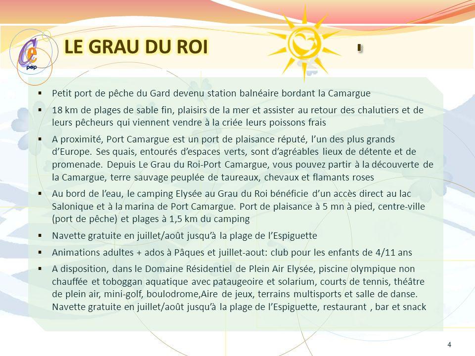 LE GRAU DU ROI pep. e. C. Petit port de pêche du Gard devenu station balnéaire bordant la Camargue.