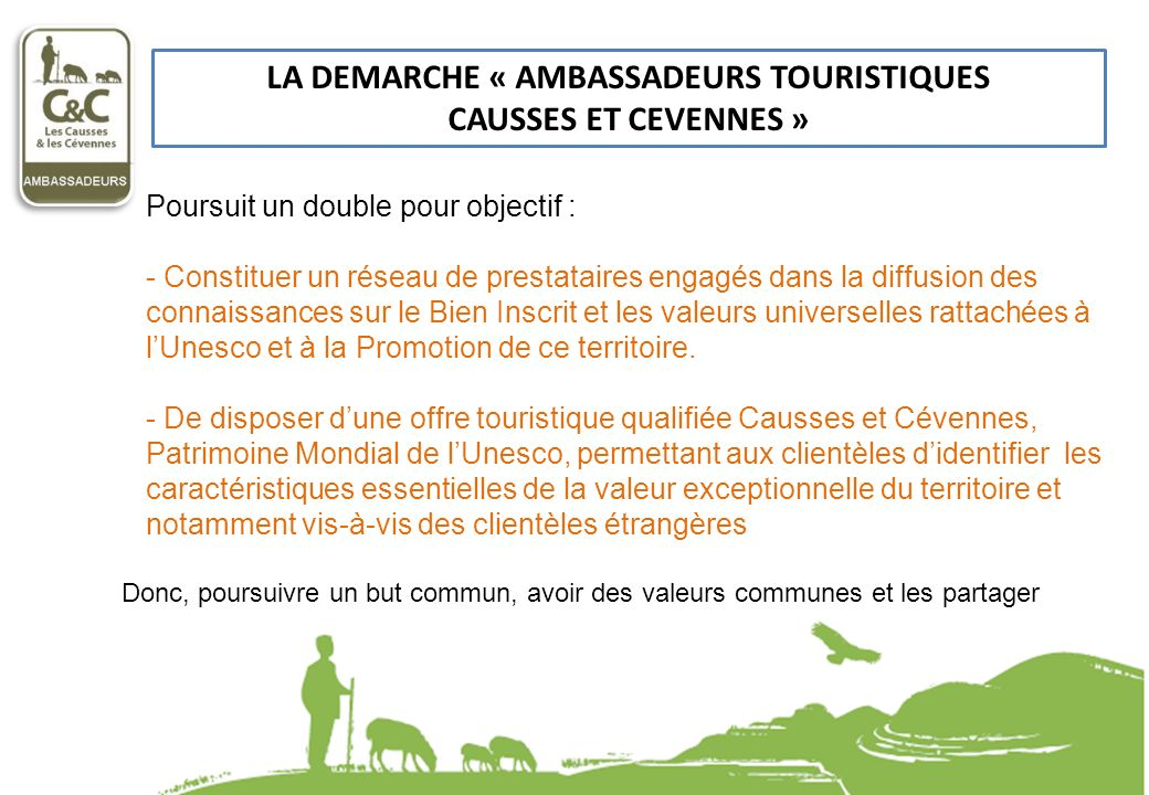 LA DEMARCHE « AMBASSADEURS TOURISTIQUES